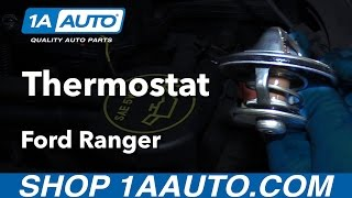 How to Replace Thermostat 98-12 Ford Ranger 4.0L