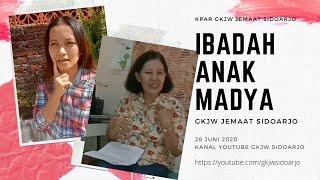 Ibadah Anak Madya GKJW Sidoarjo - 28 Juni 2020