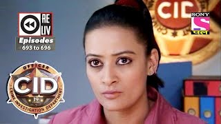 Weekly Reliv   CID 09th June 2018 to 15th June 2018   Episode 697 to 700