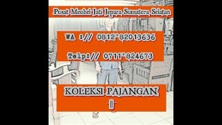 Kredit Furniture Jati Di Palembang | Kredit Mebel Jati Jepara Di Palembang | Wa 081282013636
