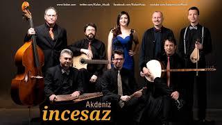 İncesaz - Akdeniz [ Peşindeyim © 2017 Kalan Müzik ] Resimi