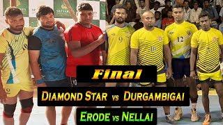 Final - Diamond Star, Erode vs Durgambigai, Nellai | KCP Perundurai - State Level Kabaddi Match