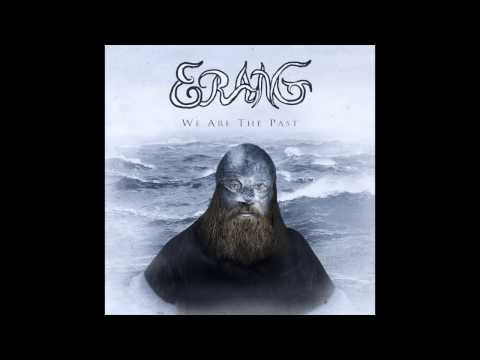 """Pagan Music Celtic Music """" We Are The Past """" Full album by Erang"""