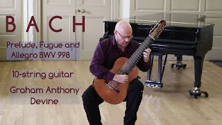 J.S. BACH Prelude, Fugue and Allegro BWV 998 arranged for ten-string guitar
