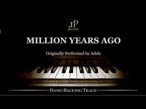 Million Years Ago by Adele (Piano Accompaniment)