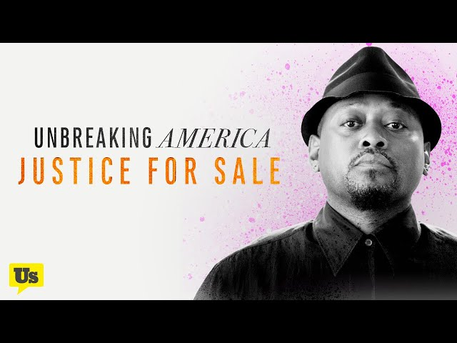 Unbreaking America: Justice for Sale