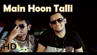 Main Hoon Talli | New Year Party Anthem | Kapil Kumar Hadda | Milind Gaba
