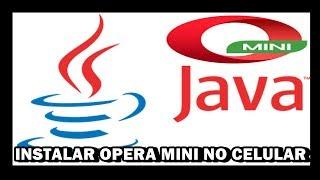 Como Instalar Opera Mini Para Celular Java