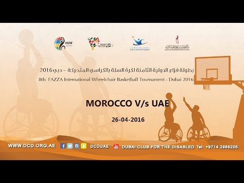 MOROCCO v/s UAE (8th Fazza International Wheelchair basketball Tournament-Dubai 2016)