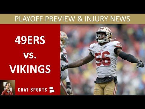 49ers vs. Vikings Playoffs Preview 2020, Injury News On Kwon Alexander, Dee Ford & Jaquiski Tartt