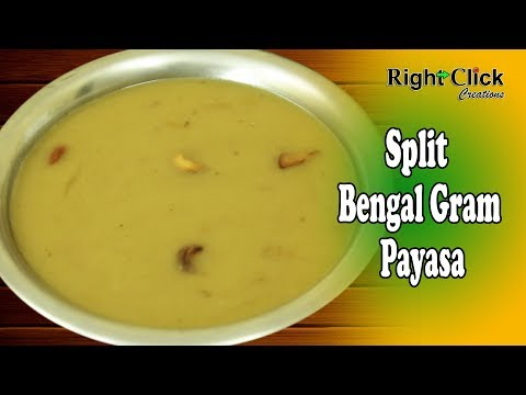 Split Bengal Gram Payasa - A traditional way preparing Payasam using Bengal gram.