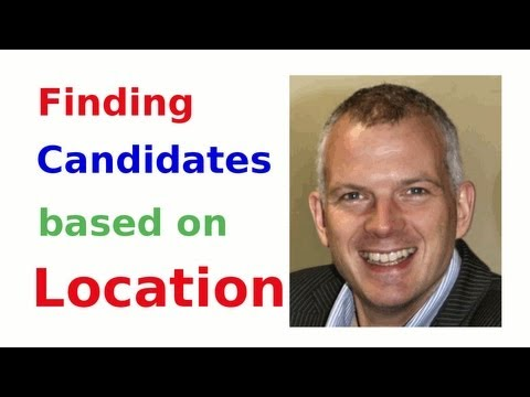 Finding Candidates by Location (LinkedIn, Twitter and Boolean Search)