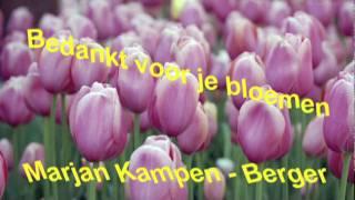 Bedankt voor je bloemen - Marjan Kampen/Berger