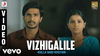 Kulla Nari Kootam - Vizhigalile Tamil Video | Viishnu VIishal