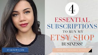 4+ ESSENTIAL Subscriptions I Use To Run My Art Printable Etsy Shop!