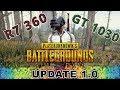 PUBG R7 360 VS GT 1030 Qual é Melhor No Battlegrounds mp3