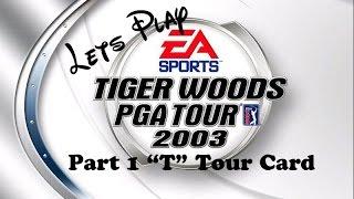 Tiger Woods PGA Tour 2003: Tiger Challenge Part 1