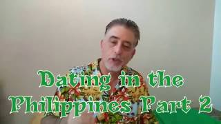 Dating in Philippines, and Dating Filipina women Part 2