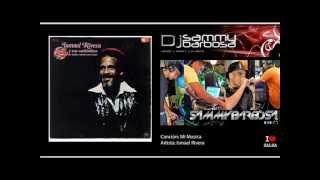 Mi Musica - Ismael Rivera / Dj Sammy Barbosa