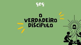 SOS | O Verdadeiro Discípulo | Sem. Paulo Socio