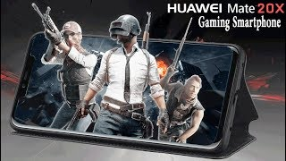 Huawei Mate 20X | Gaming Smartphone | Specs & Details