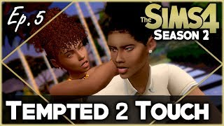 TEMPTED TO TOUCH | Sims 4 Voice Over Series | Season 2 | Ep. 5