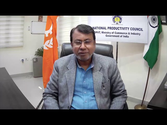 Mr. Sh. Arun Kumar Jha, IES, Director General, National Productivity Council, India