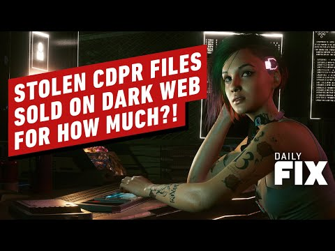 Stolen CDPR Files Worth Millions Reportedly Sold On The Dark Web - IGN Daily Fix