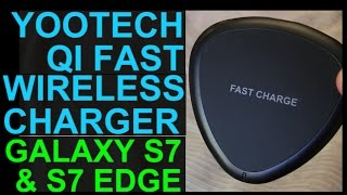 yootech qi fast wireless charger review and demo galaxy s7 s7 edge note 5 s6 edge plus