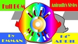 Full BGM, Anirudh Styles Emman Music | Pori Music
