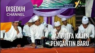 Az Zulfa Kajen - Pengantin Baru (Sholawat Bikin Baper)