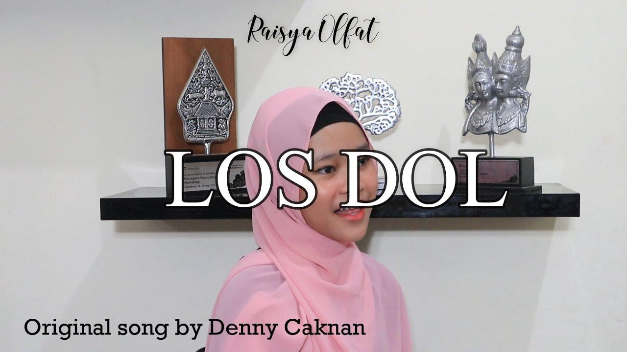 LOS DOL - Denny Caknan (Cover by Raisya Olfat)