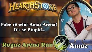 Hearthstone Arena - Fake 12 wins Amaz Arena! It