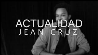 ACTUALIDAD - Entrevista a Jean Cruz | #ActoresActricesRevista