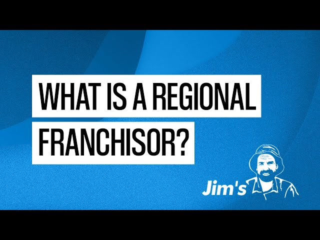 What is a regional franchisor? | www.jims.net | 131 546