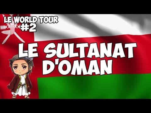 LE WORLD TOUR #2 : LE SULTANAT D
