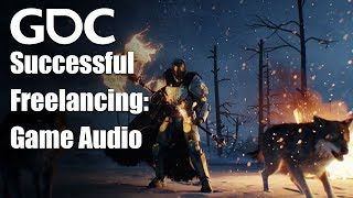 Successful Freelancing in Game Audio