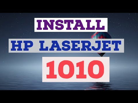 How To Download And Install HP Laserjet 1010 On Windows 7, Windows 10, Windows 8 Both 32 And 64 Bit