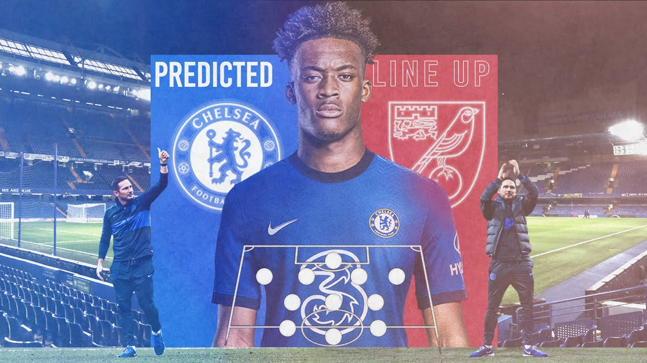 CHELSEA PREDICTED XI x PREVIEW vs NORWICH CITY || BIG CHANGES NEEDED FOR BIG WIN