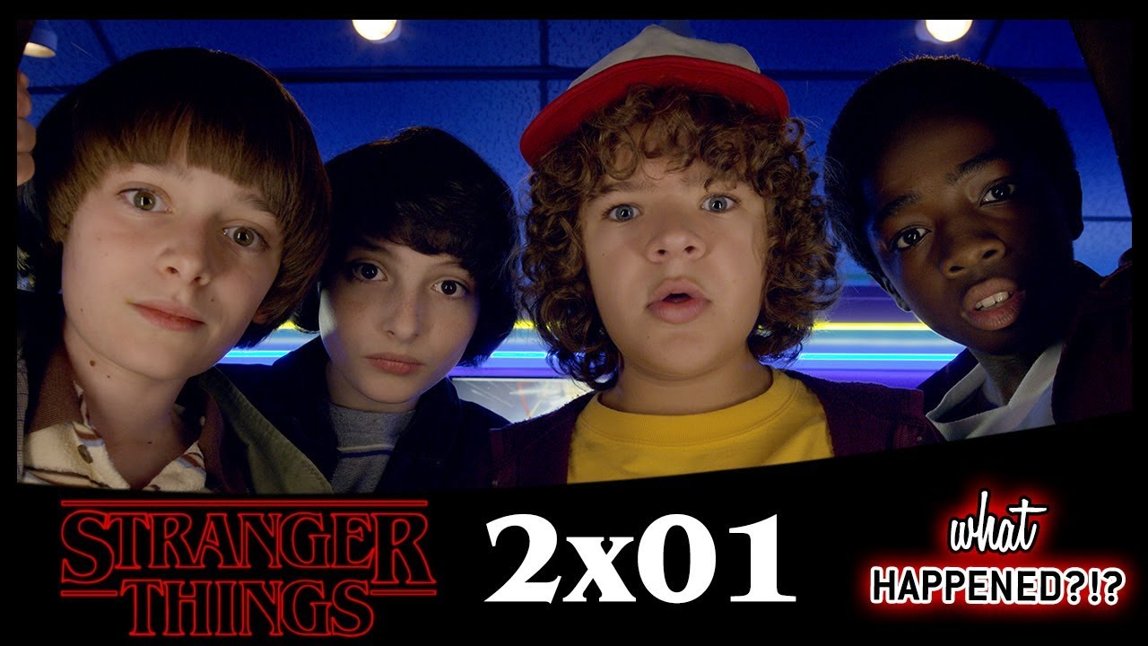 STRANGER THINGS 2x01 Recap: