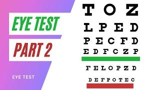 Eye Test PART 2