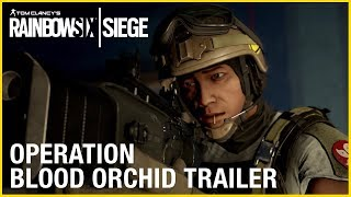 Rainbow Six Siege: Operation Blood Orchid | Trailer | Ubisoft [NA]
