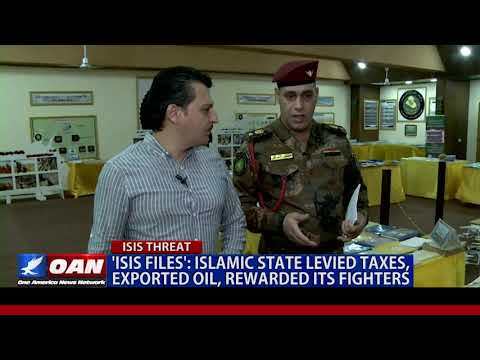 'ISIS Files': Islamic State levied taxes, exported oil, rewarded its fighters