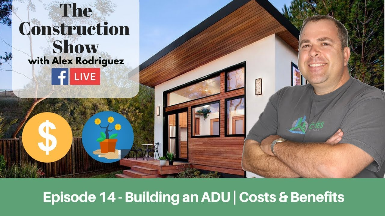 Benefits Of An Adu How To Get Started The Construction Show