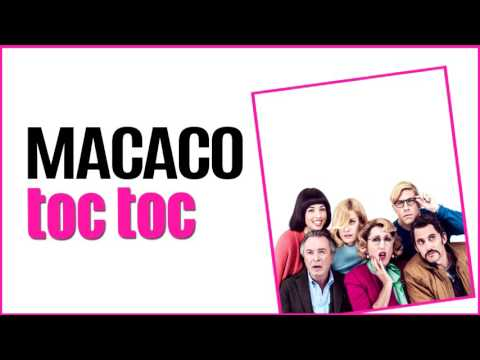 Macaco - TOCTOC. Canción de la película