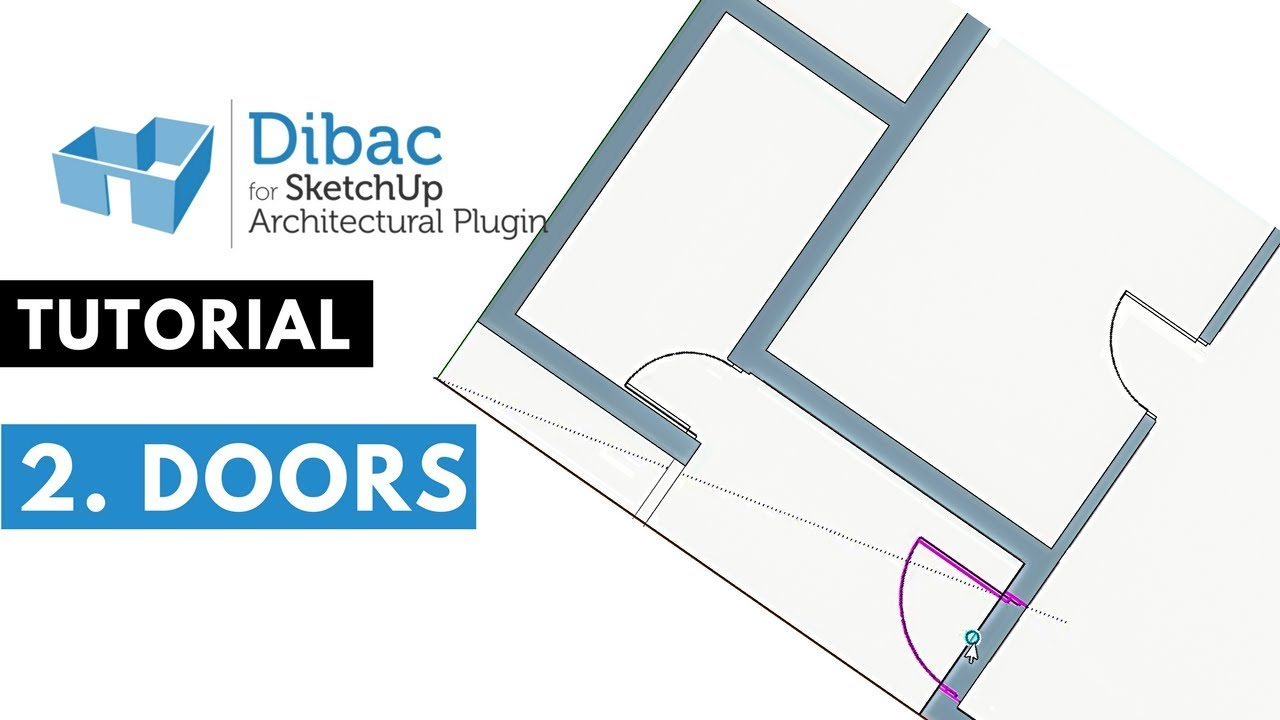 #2 Dibac for SketchUp tutorial - Doors