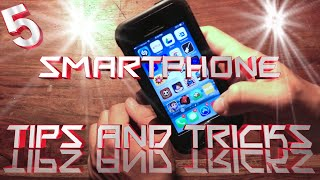 5 Smartphone Tips and Tricks (Part 2)