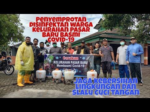 Cegah Covid-19, Warga Kelurahan Pasar Baru Semprotkan Disinfektan