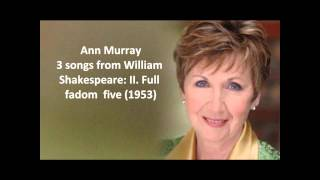 """Ann Murray: The complete """"3 songs from William Shakespeare"""" (Stravinsky)"""