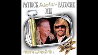 Patrick Sebastien Patoche Mix (VideoMix by DJ Nocif Mix !)